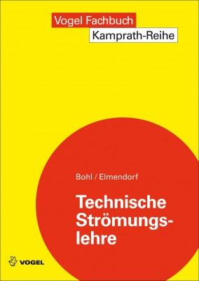 """Das Fachbuch """"Technische Strömungslehre"""" von Bohl/Elmendorf"""