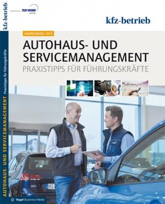 Autohaus- und Servicemanagement Jahresband 2015