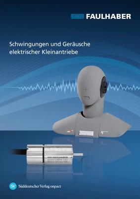 Schwingungen und Geräusche elektrischer Kleinantriebe