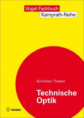 """Das Fachbuch """"Technische Optik"""" von Schröder / Treiber"""