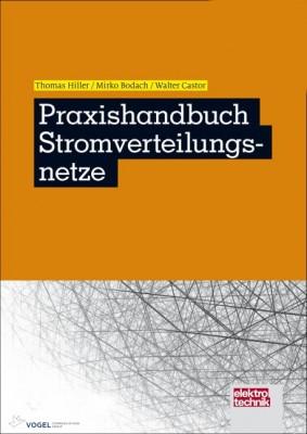 Praxishandbuch Stromverteilungsnetze