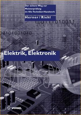 Elektrik, Elektronik | Fachbuch Meisterprüfung Kfz-Technik  autoFACHMANN