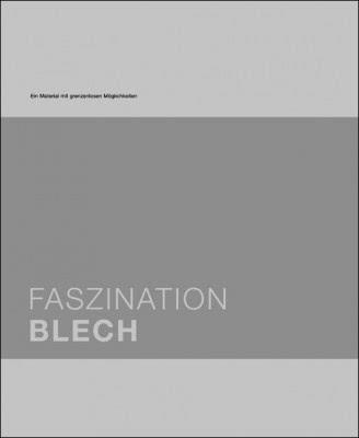 "Das Fachbuch ""Faszination Blech"" von Leibinger-Kammüller N."